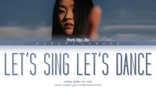 {VOSTFR} Park Hye Jin (박혜진) _ 'LET'S SING LET'S DANCE' (Color Coded Lyrics Français/Rom/Han/가사)