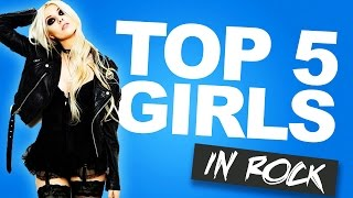 Top 5 Hottest Girls In Rock