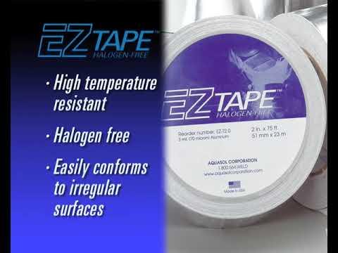 EZ Tape® FULLY COATED ALUMINUM TAPE - Aquasol Corporation