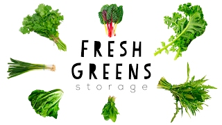 🌱 HOW TO KEEP GREENS FRESH 🌱
