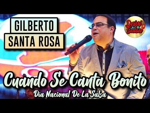 Cuando Se Canta Bonito - Gilberto Sta Rosa
