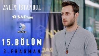 Zalim İstanbul Dizisi 15. Bölüm 3. Fragman (Kanal D)