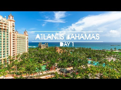 ATLANTIS BAHAMAS || FAMILY TRAVEL || DAY 1