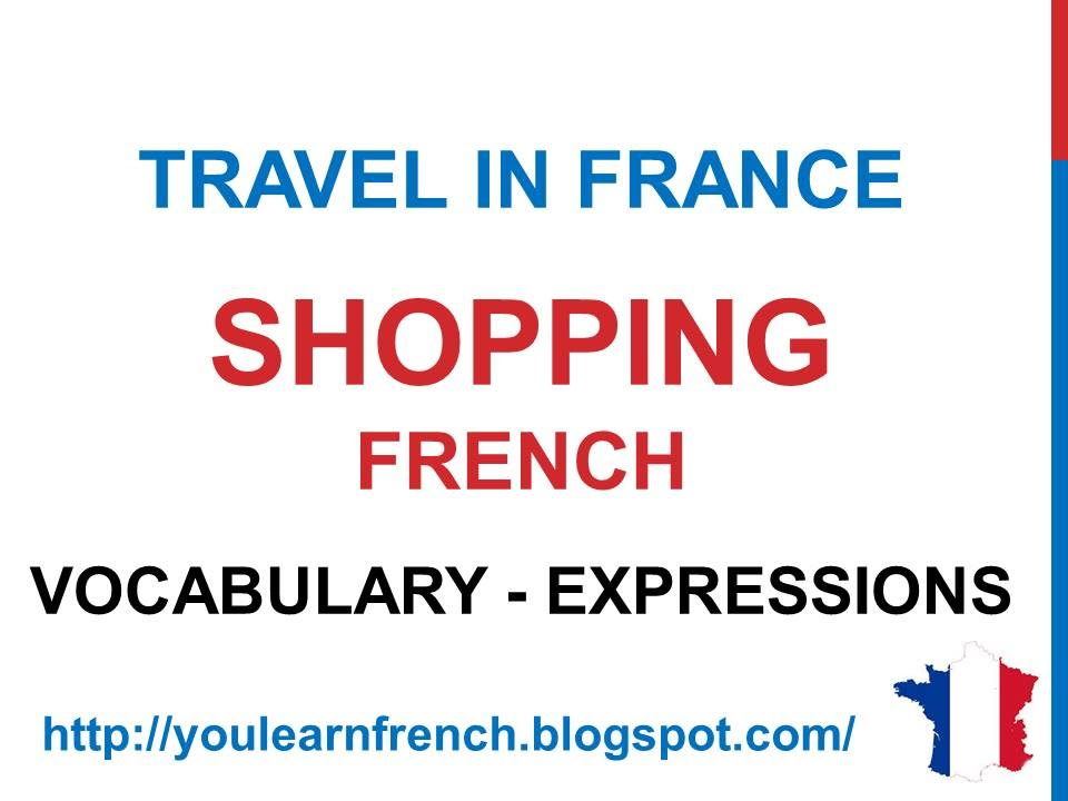 French Lesson 185 - SHOPPING in France Basic French Vocabulary ...