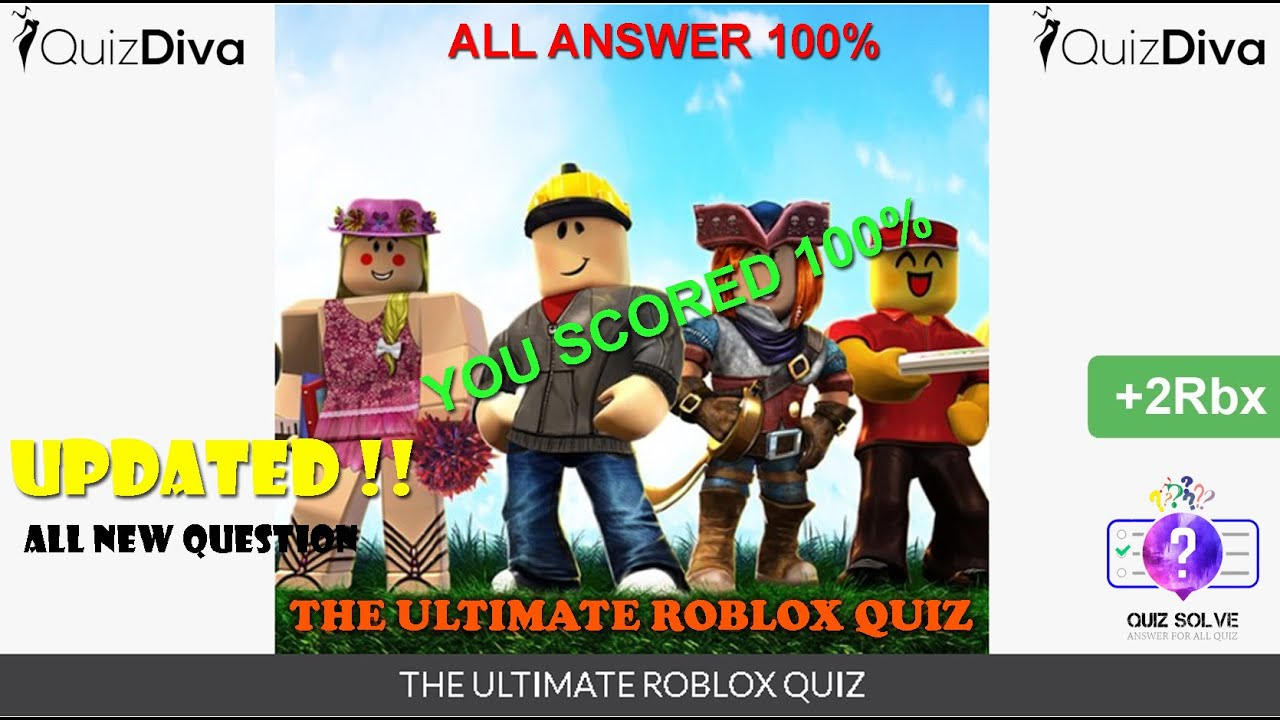 Updated Quiz Diva The Ultimate Roblox Quiz All Answers 2020 Score