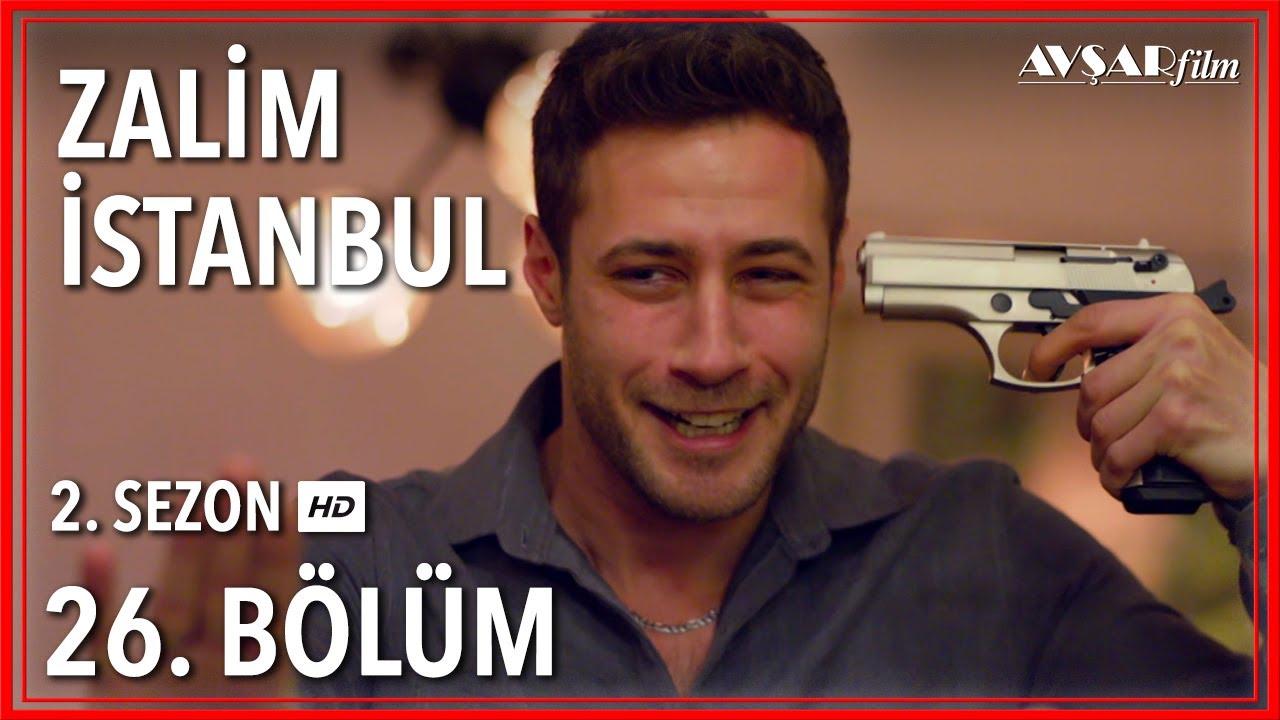 Zalim İstanbul 26. Bölüm (Tek Parça)