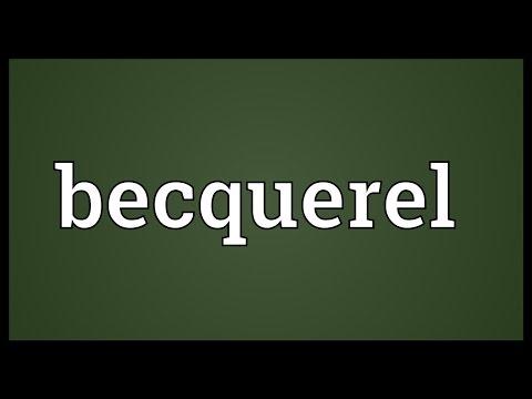 Becquerel Meaning