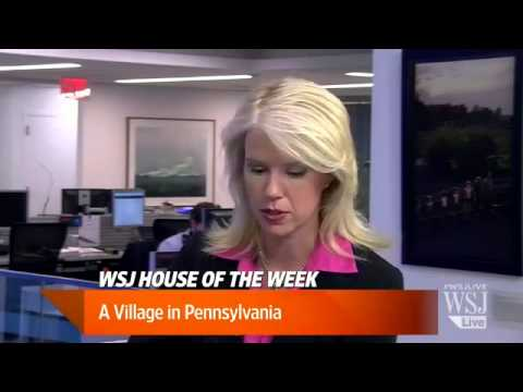 WSJ House of the Week  A Village in Pennsylvania
