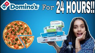 I only ate DOMINOS for 24 HOURS😮🇮🇳 |gopsvlog