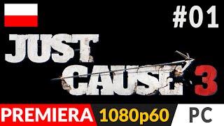 Just Cause 3 PL (odc.1) #1 - Początek - Gameplay po polsku | zagrajmy w Ultra 1080p60