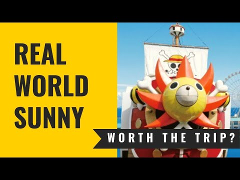 One Piece Thousand Sunny REAL LIFE - is it worth the trip?
