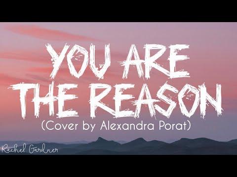 you-are-the-reason---cover-by-alexandra-porat-(lyrics)
