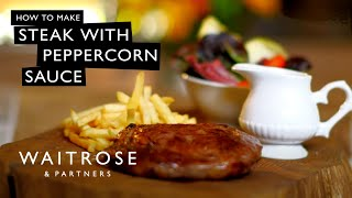 Steak with pink peppercorn sauce - Waitrose