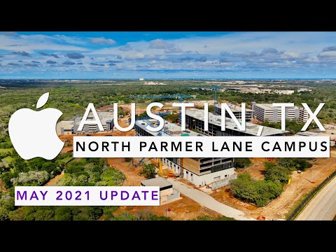 New Apple Parmer Lane North Austin, TX Campus (May 2021 Update)
