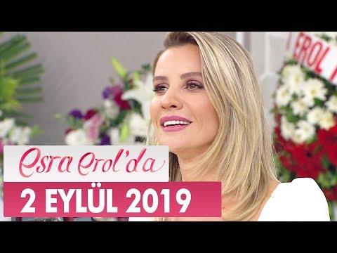 Esra Erol'da 2 Eylül 2019 - Tek Parça