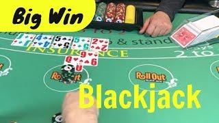 Big Blackjack Win - Sometimes you just have to re-up - NeverSplit10s