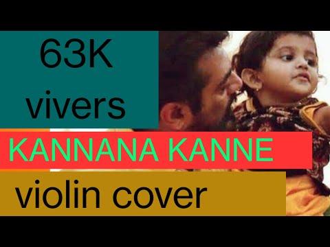 KANNANA KANNE Violin Cover/Viswaasam/Sid Sreeram / Ajith/ D Imman