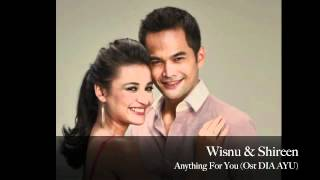 Wisnu & Shireen - Anything 4 U ( Ost DIA AYU ) Anything For You, Lagu baru Wisnu Shireen.m4v