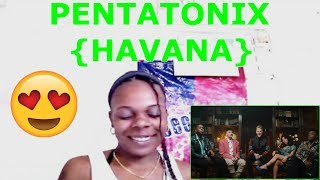 Pentatonix - Havana Camila Cabello COVER  { Official Video } Reaction!!!
