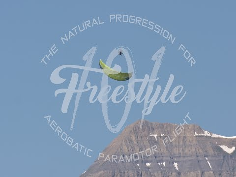 Freestyle 101 - The Natural Progression for Aerobatic Paramotor Flight