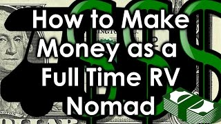 How to Make Money as a Full Time RV Nomad