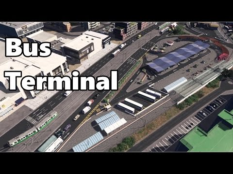 Cities Skylines: Bus Terminal Build