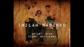 Nico Inilah Nasibku with lyrics