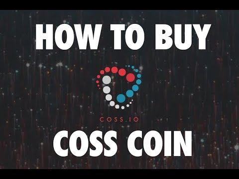 How To Buy COSS Coin   Sign Up For Coss Account