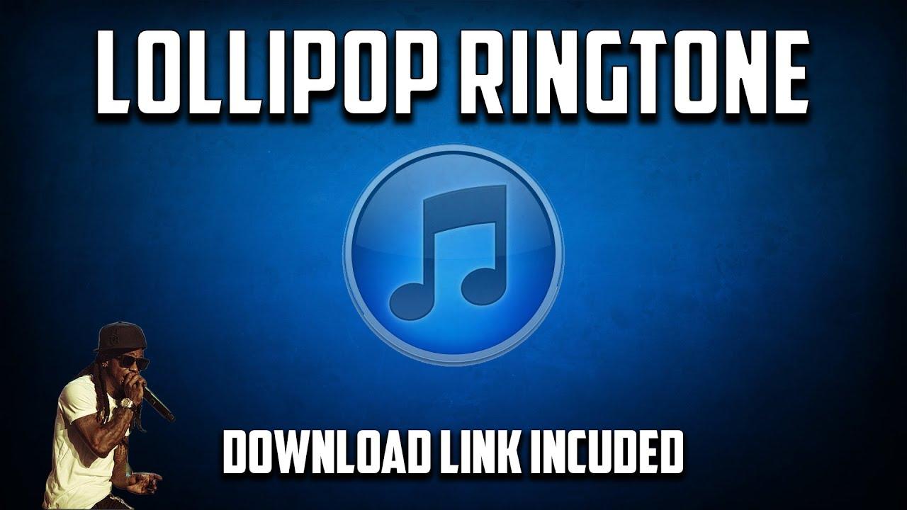 Lollipop Ringtone (Download Link Included) - YouTube