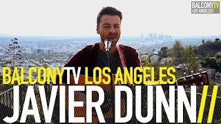 Javier Dunn Let Me Be Balconytv