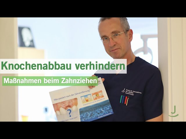 Knochenabbau verhindern - Maßnahmen beim Zahnziehen | Dr. Jahnke