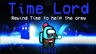 REWINDING TIME with the NEW TIME LORD role... (custom mod)