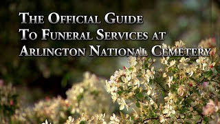 The Official Guide to Funeral Services at Arlington National Cemetery