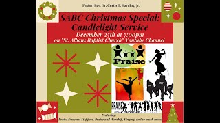 SABC Christmas Special, Online: Candlelight Service 12.25.2020