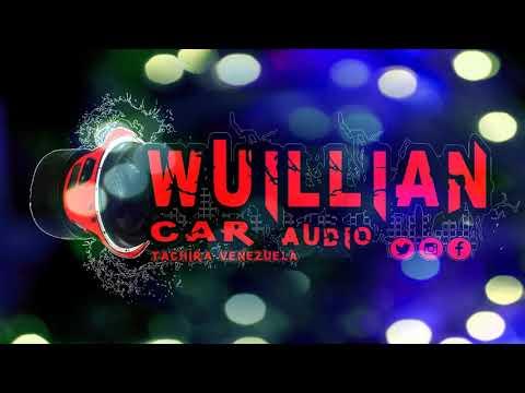 PERREO RUMBERO CAR AUDIO WUILLIANCARAUDIO DJ LIAM 2018