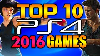 My Top 10 Upcoming Most Anticipated Ps4 Games Of 2016