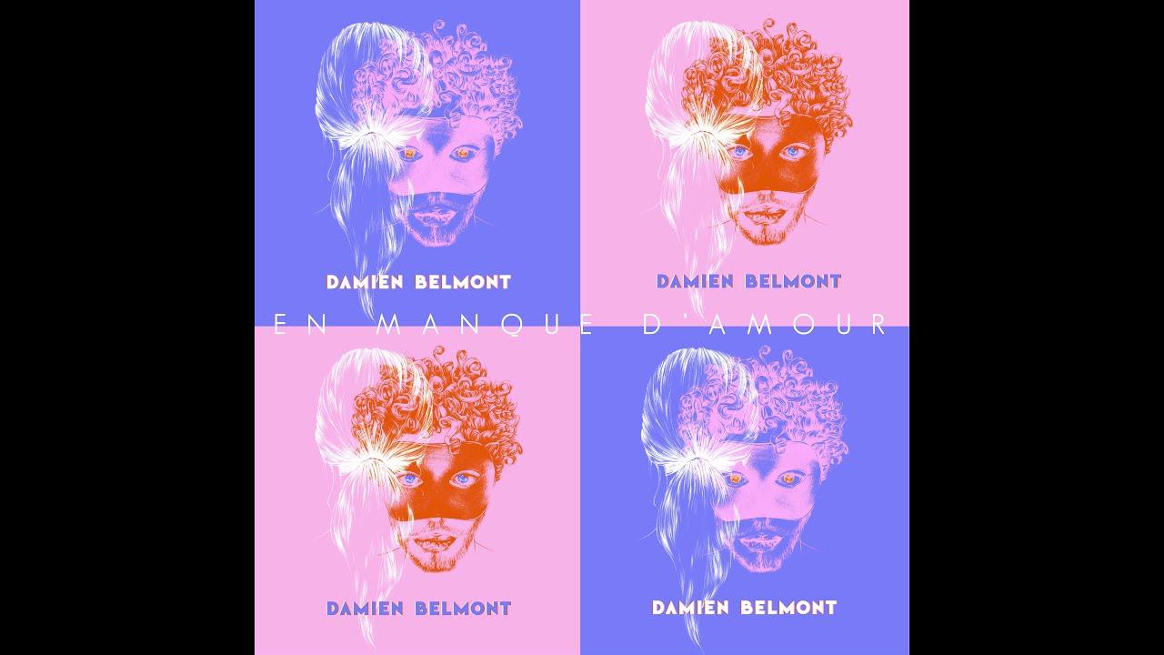 Damien Belmont - En Manque d'Amour