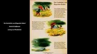 """Der fliegende Robert - Heinrich Hoffmann - Lesung von Mirabelle B. - aus """"Der Struwwelpeter"""""""