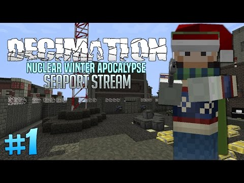Decimation: Nuclear Winter - Seaport Stream #1