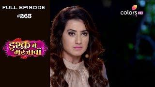 Ishq Mein Marjawan - Full Episode 263 - With English Subtitles