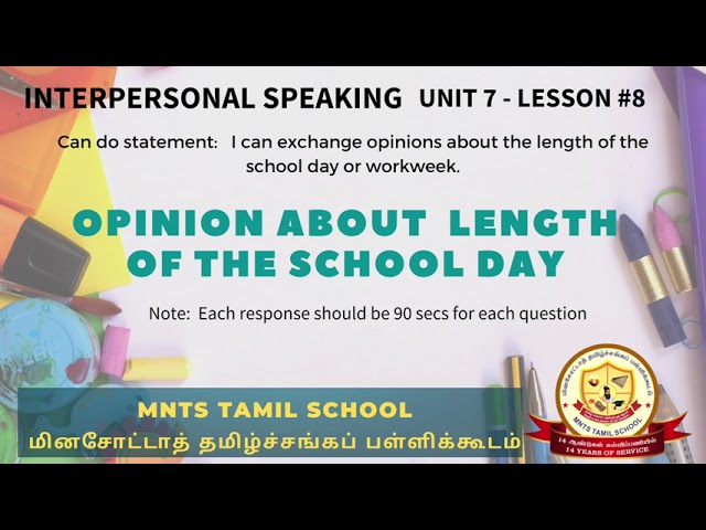 Unit 7 Lesson 8 Interpersonal Listening Speaking Length of the School day