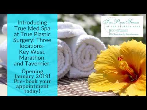 Introducing True Med Spa at True Plastic Surgery! Three locations- Key West, Marathon, and Tavernie…