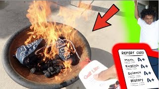 I BURNED DEDE3X SHOES UP & CHECKED REPORT CARDS!