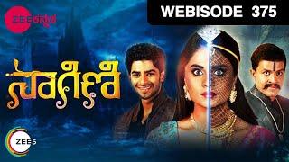 Naagini - ನಾಗಿಣಿ - Indian Kannada Story - EP 375 - July 21, '17 - #zeekannada TV Serial - Webisode