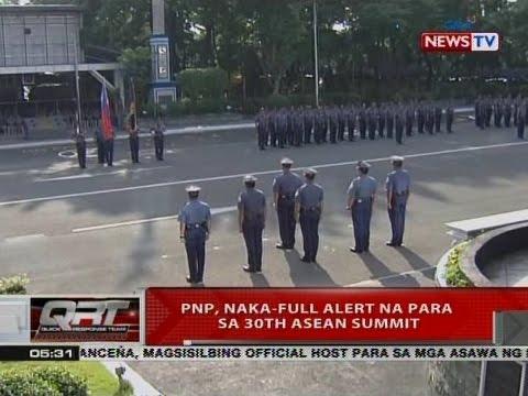 QRT: PNP, naka-full alert na para sa 30th ASEAN Summit