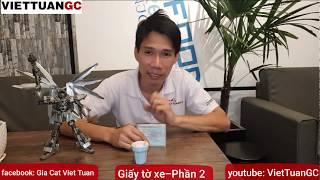 Mua Xe Moto PKL Cũ - Phần 2 - Soi Các Mẫu Giấy Tờ Xe Carvet - VietTuanGC Kĩ Sư Hẻm