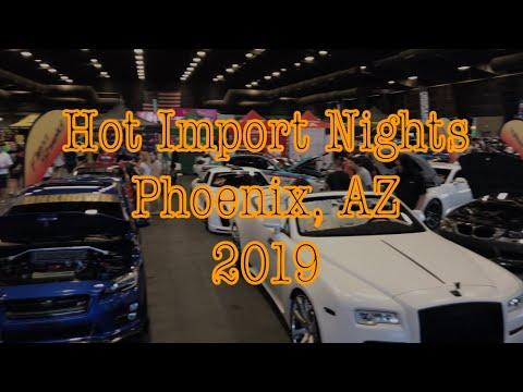 Hot import nights PHOENIX AZ 2019!