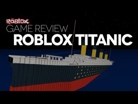 Game Review - ROBLOX Titanic