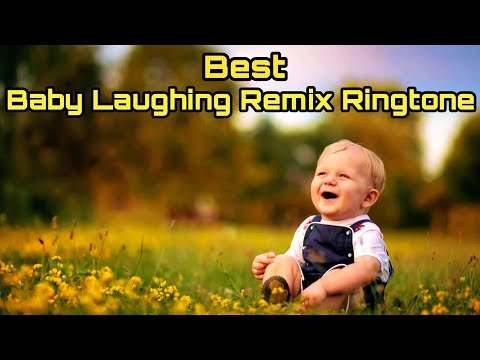 Baby Laughing Remix Ringtone 2018 | Dcool Atd |