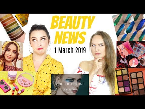 BEAUTY NEWS – 1 March 2019 | New Releases & Updates
